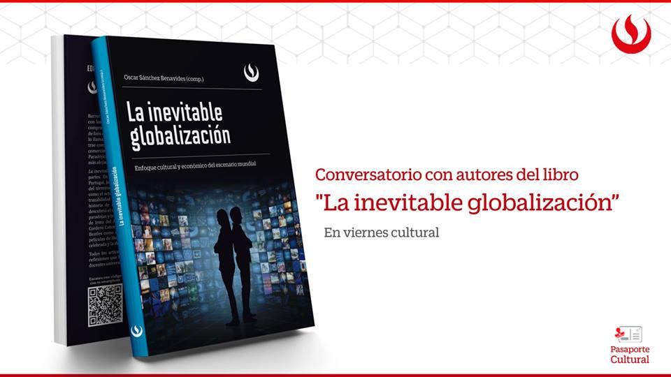 Conversatorio La Inevitable Globalización