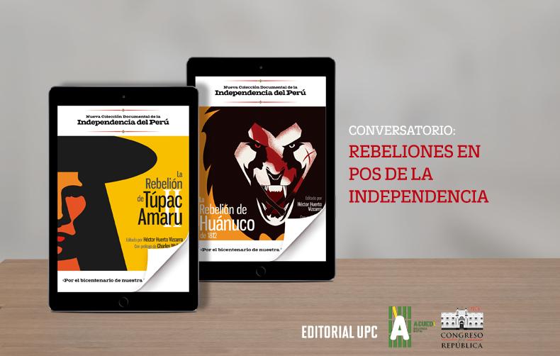 """Conversatorio """"Rebeliones en pos de la Independencia"""""""