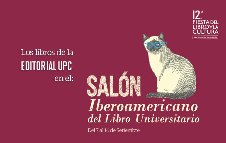 Los libros de la Editorial UPC en el Salón Iberoamericano del Libro Universitario - Medellín