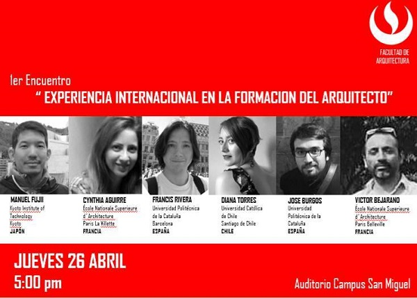 """Primer Encuentro """"Experiencia Internacional En La Formación Del Arquitecto"""""""