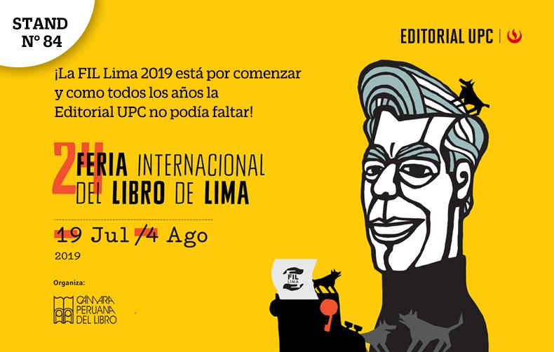 ¡La 24° Feria Internacional del Libro de Lima está por comenzar y como todos los años la Editorial UPC no podía faltar!