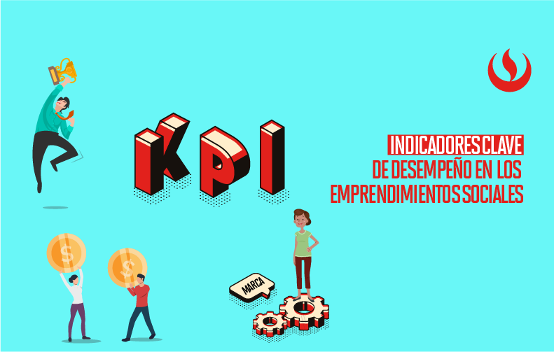 Key Performance Indicators: una herramienta clave en los emprendimientos sociales