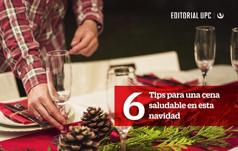 6 Tips para una cena saludable en esta navidad