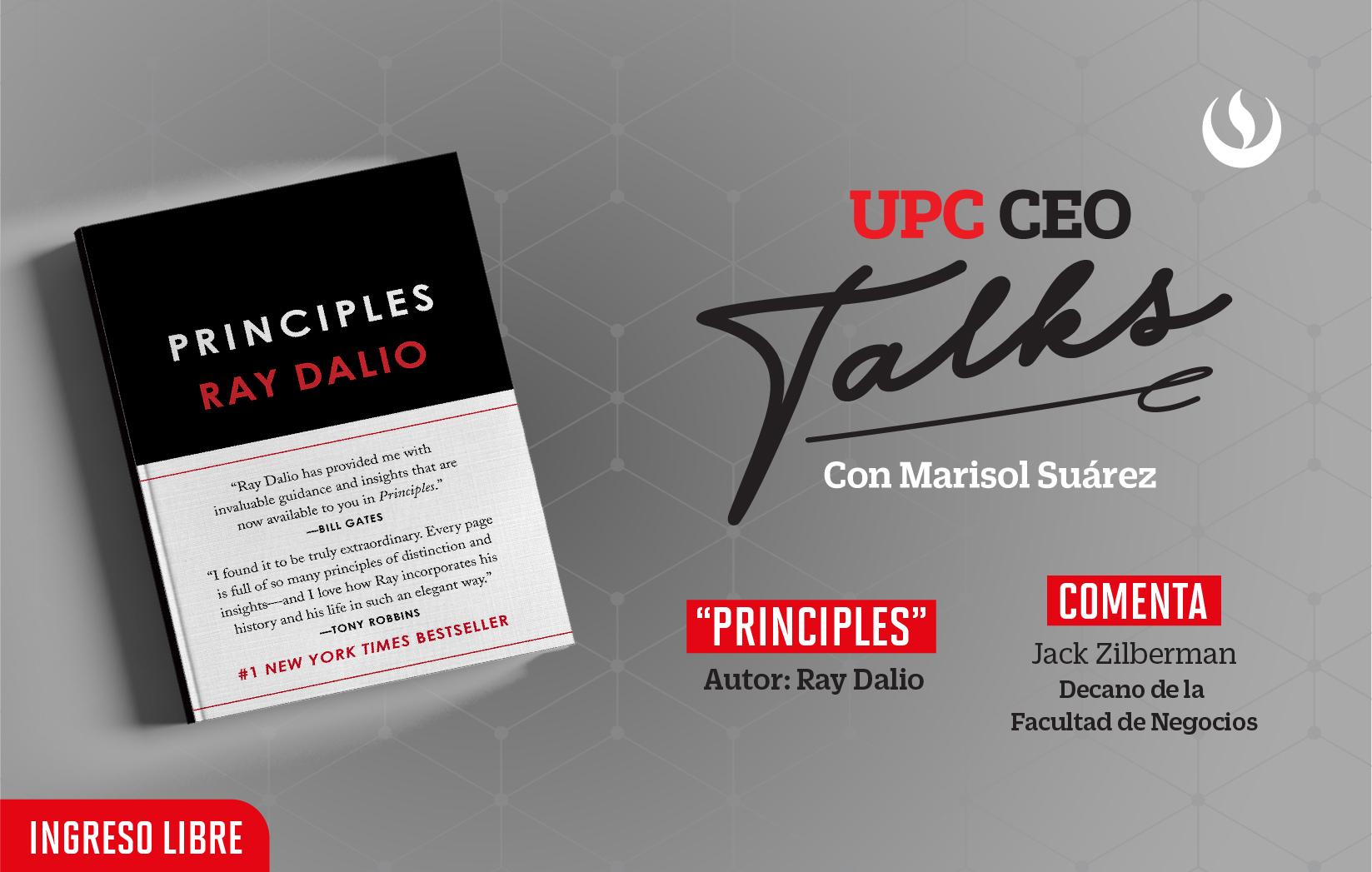 UPC CEO Talks: Intercambia ideas de grandes líderes junto a nuestras autoridades