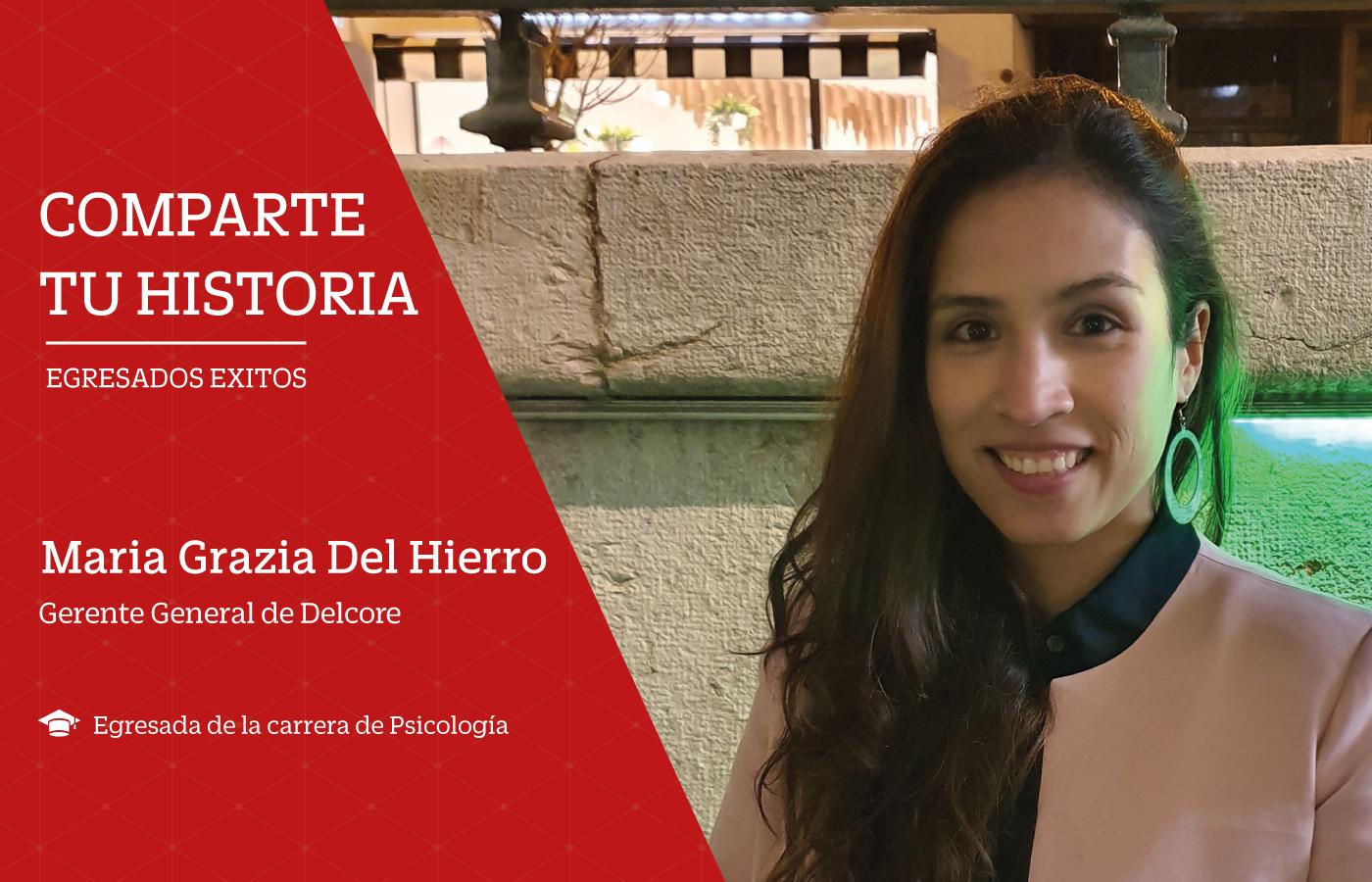 """Maria grazia del Hierro: """"Para alcanzar el éxito, la constancia y dedicación son fundamentales"""""""