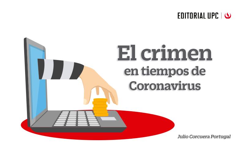 El crimen en tiempos de Coronavirus
