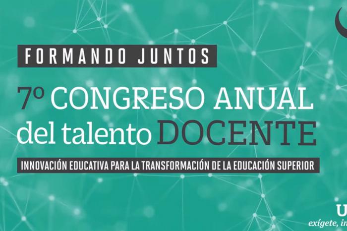 El 7mo Congreso Anual del Talento Docente desarrolló grandes conferencias magistrales  #FormandojuntosUPC2020