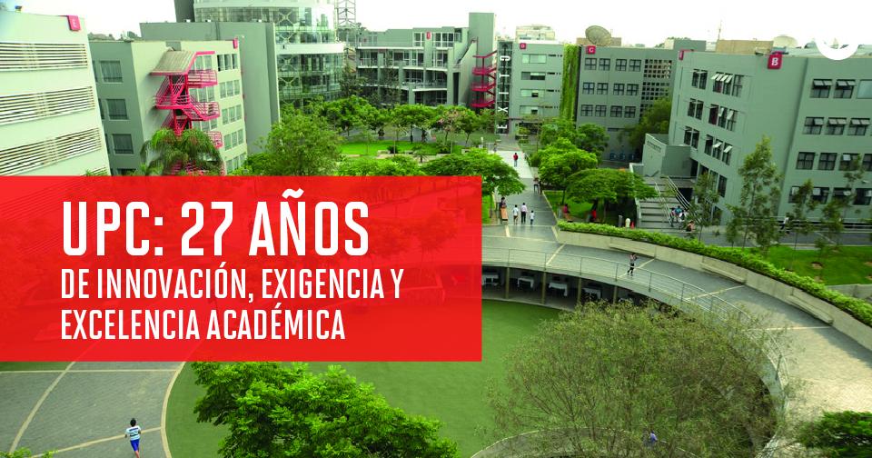 UPC: 27 años formando líderes innovadores que transforman el Perú