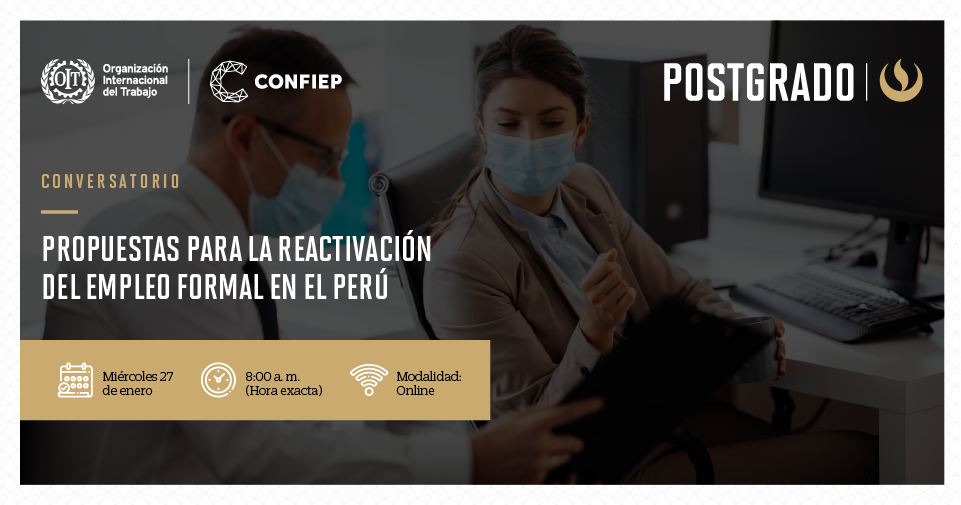 """Conversatorio: """"Propuestas para la reactivación del empleo formal en el Perú"""""""