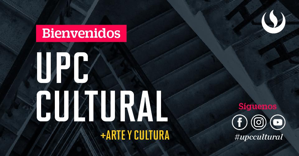 UPC Cultural, la plataforma virtual de promoción artística y cultural