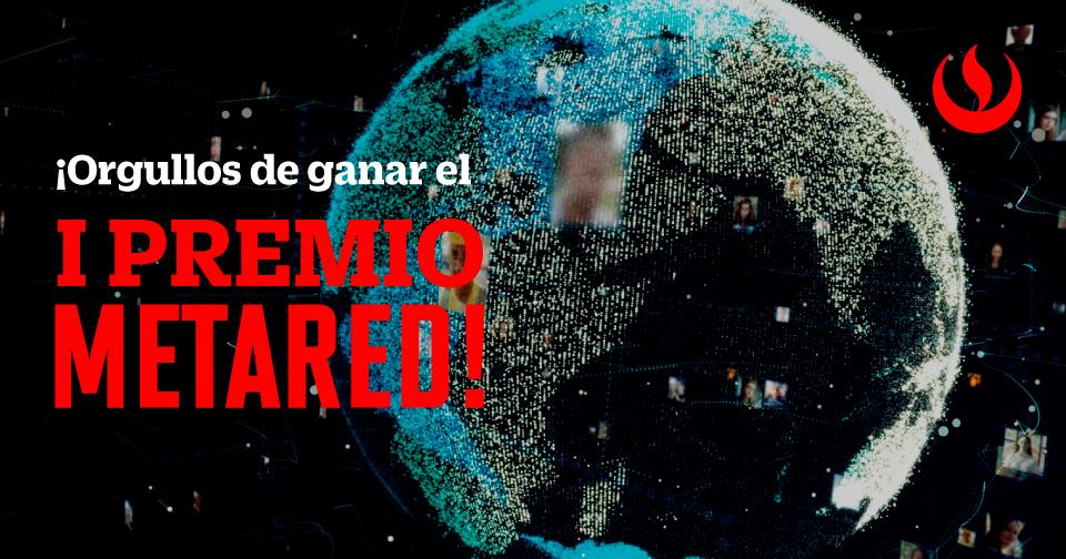 UPC recibe el I Premio Internacional MetaRed