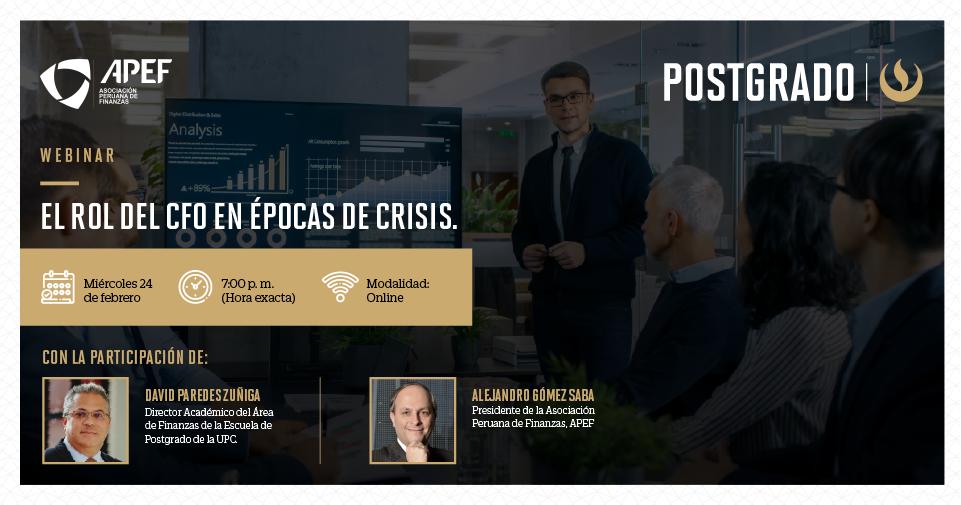 La Escuela de Postgrado UPC organiza el webinar: El rol del CFO en épocas de Crisis