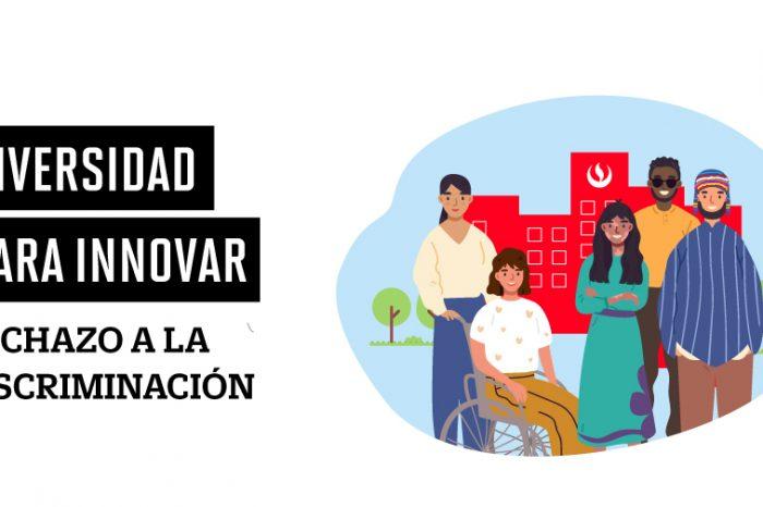 Diversidad para innovar: rechazo a la discriminación