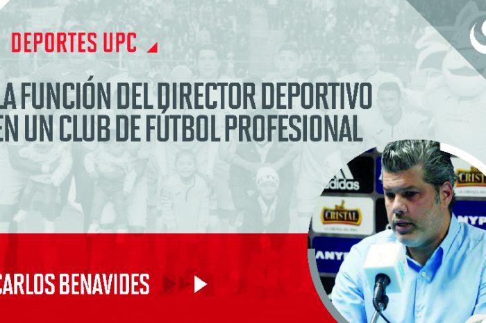 Deportes UPC: ¿Cuál es el rol y responsabilidades del director deportivo en un club de fútbol profesional?