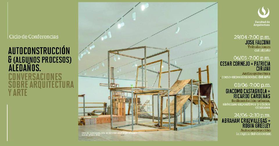 Carrera de Arquitectura organiza ciclo de charlas sobre arquitectura y arte
