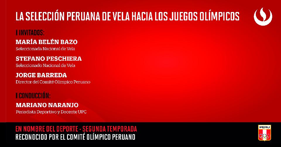 En Nombre del Deporte: La Selección Peruana de Vela, rumbo a Tokio 2020