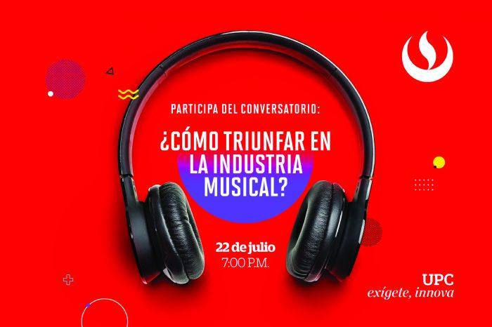 """Evento gratuito: Carrera de Música UPC organiza el conversatorio """"¿Cómo triunfar en la industria musical?"""""""