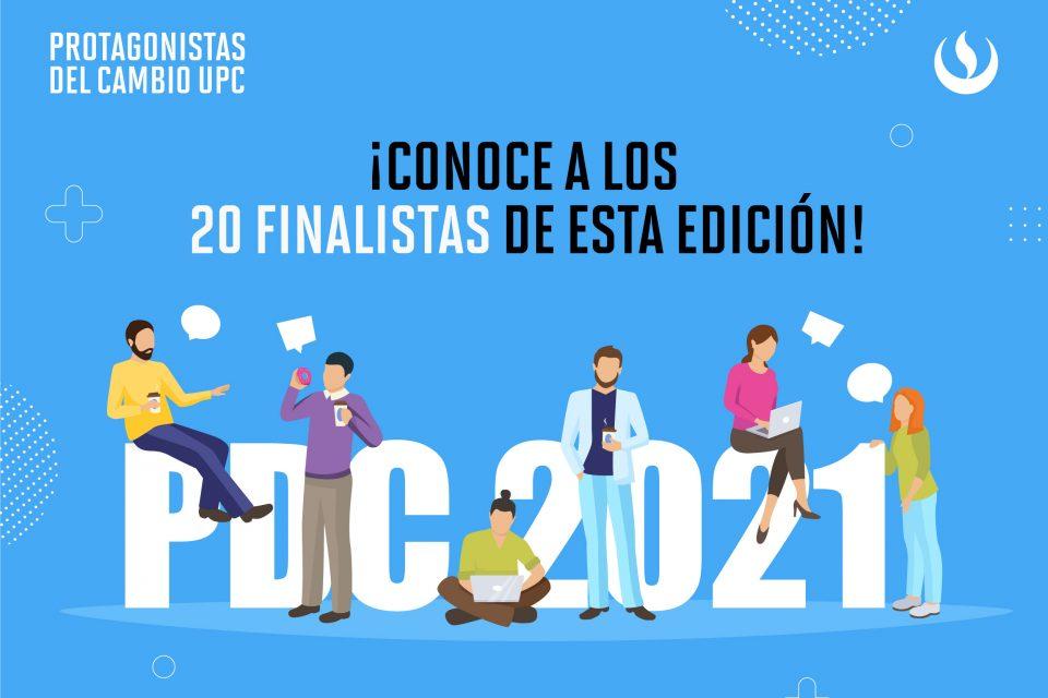 Protagonistas del Cambio UPC 2021: Ellos son nuestros 20 finalistas