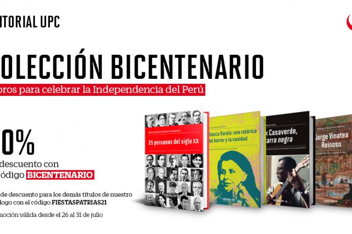 Celebramos nuestro bicentenario de independencia a través nuestras publicaciones