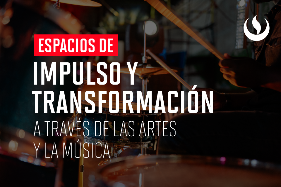#ViernesCulturales: IMPULSO Y TRANSFORMACIÓN A TRAVÉS DE LAS ARTES